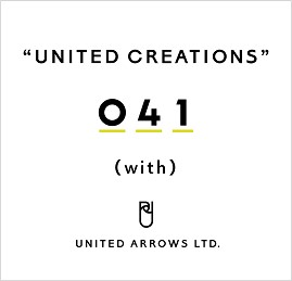 11963ソーシャルプロダクツ・インタビュー<br>―UNITED CREATIONS 041 with UNITED ARROWS LTD. ―